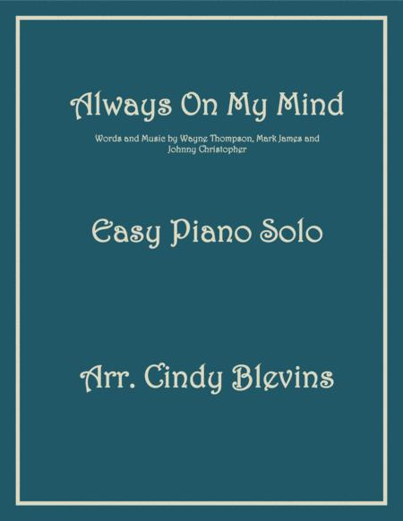 Always On My Mind, an Easy Piano Solo arrangement