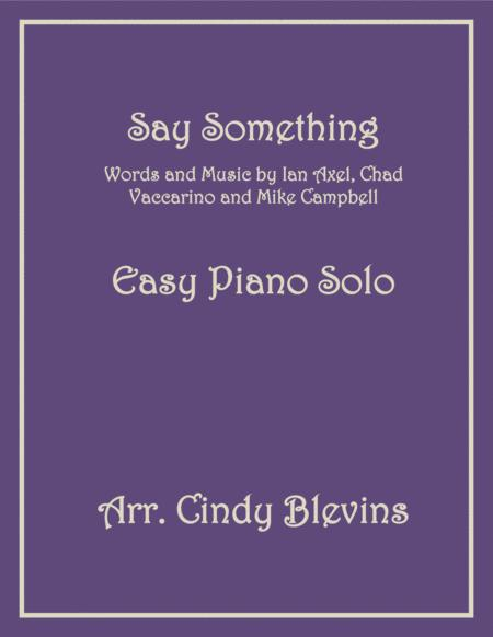 Say Something, an Easy Piano Solo arrangement
