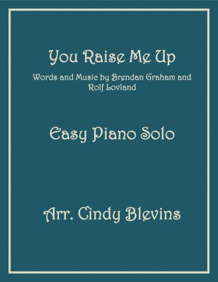 You Raise Me Up, an Easy Piano Solo arrangement