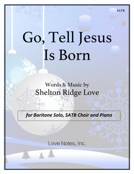 Go, Tell Jesus Is Born