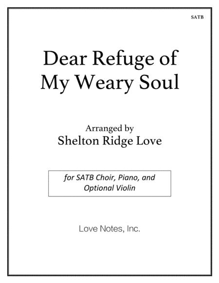Dear Refuge of My Weary Soul