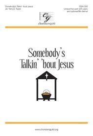 Somebody's Talkin' 'bout Jesus