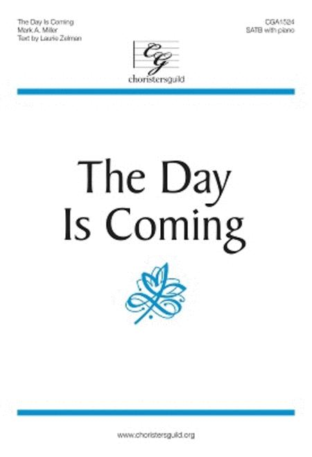 The Day Is Coming