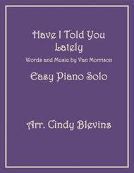 Have I Told You Lately, an Easy Piano Solo arrangement