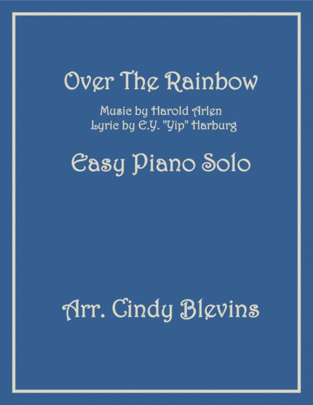 Over The Rainbow (from The Wizard Of Oz), an Easy Piano Solo arrangement
