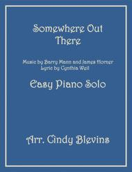 Somewhere Out There, an Easy Piano Solo arrangement