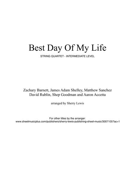 Best Day Of My Life for STRING QUARTET, String Trio, String Duo, Solo Violin, String Quartet + string bass chord chart, arranged by Sherry Lewis