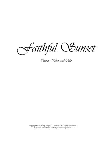 Faithful Sunset (Piano, Violin, and Cello)