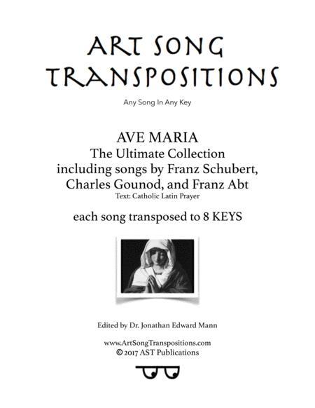 Ave Maria (by Schubert, Gounod, Abt, in 8 keys)