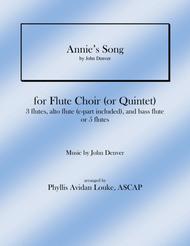 Annie's Song for Flute Quintet or Flute Choir