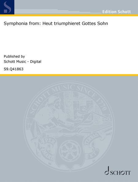 Symphonia from: Heut triumphieret Gottes Sohn