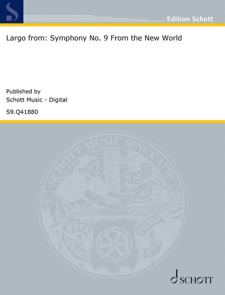 Largo from: Symphony No. 9 From the New World