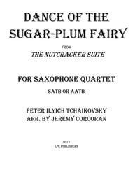 Dance of the Sugar-Plum Fairy for Saxophone Quartet (SATB or AATB)