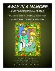 Away In A Manger (Duet for Soprano and Alto Solo)