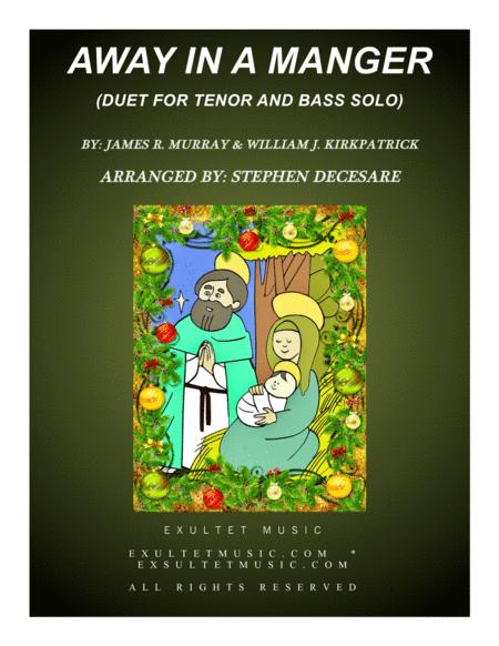 Away In A Manger (Duet for Tenor and Bass Solo)