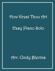 How Great Thou Art, arranged for Easy Piano Solo