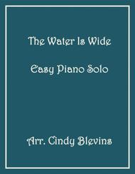 The Water Is Wide, arranged for Easy Piano Solo