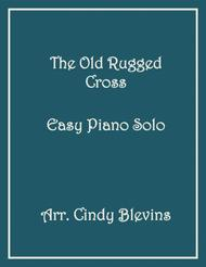The Old Rugged Cross, arranged for Easy Piano Solo
