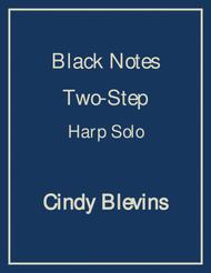 Black Notes Two-Step, an original solo for harp from my book