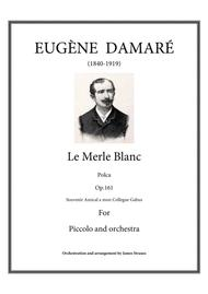 Le Merle Blanc - Polca Fantaisie op.161 for piccolo and orchestra