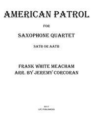 American Patrol for Saxophone Quartet (SATB or AATB)