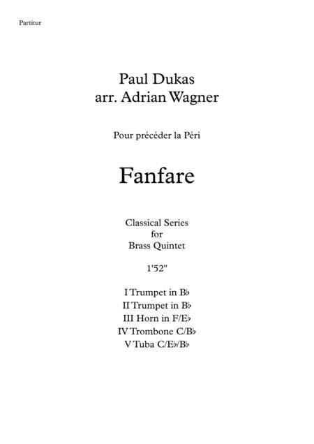 Fanfare Pour précéder la Péri (Brass Quintet) arr. Adrian Wagner