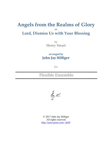 Angels from the Realms of Glory/ Lord, Dismiss Us with Your Blessing