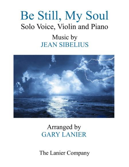 BE STILL, MY SOUL (Voice Solo, Violin and Piano)