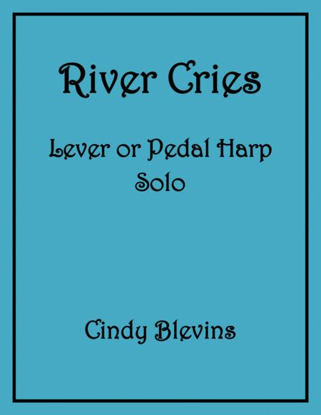 River Cries, an original solo for Lever or Pedal Harp, from my book