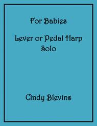 For Babies, an original solo for Lever or Pedal Harp, from my book