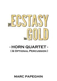 The Ecstasy Of Gold // French Horn Quartet