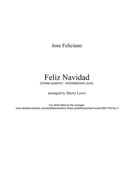 Feliz Navidad for STRING QUARTET, String Trio, String Duo, Solo Violin, String Quartet + string bass chord chart, arranged by Sherry Lewis