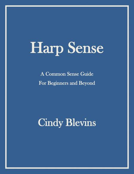 Harp Sense, A Common Sense Guide For Beginners And Beyond