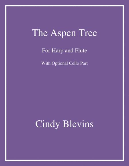 The Aspen Tree, an original song for Harp and Flute, with an optional Cello part