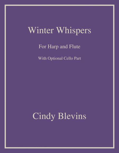 Winter Whispers, an original song for Harp and Flute, with an optional Cello part