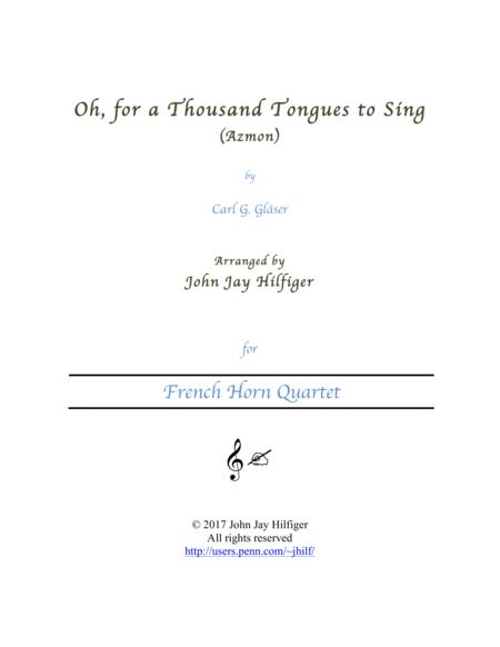 Oh, For a Thousand Tongues to Sing (Horn Quartet)