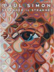 Paul Simon - Stranger to Stranger
