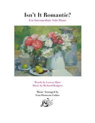 Isn't It Romantic? (For Intermediate Solo Piano)