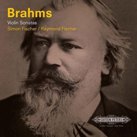 Brahms: Violin Sonatas (Simon Fischer and Raymond Fischer)