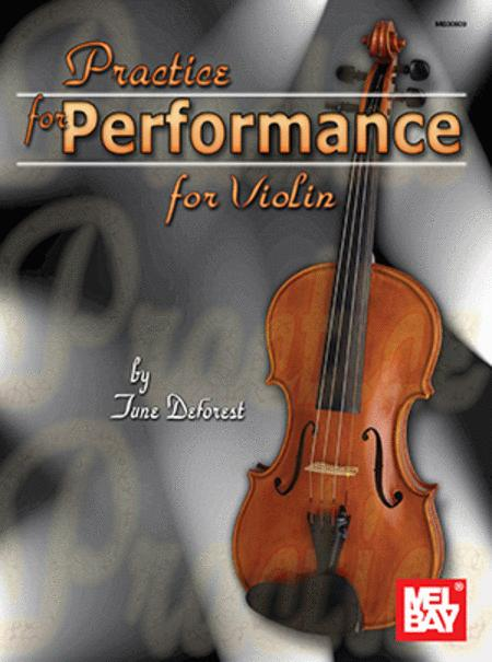 Practice for Performance for Violin