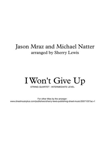 I Won't Give Up for STRING QUARTET, String Trio, String Duo, Solo Violin, String Quartet + string bass chord chart, arranged by Sherry Lewis