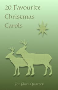20 Favourite Christmas Carols for Flute Quartet