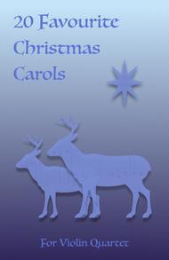 20 Favourite Christmas Carols for Violin Quartet