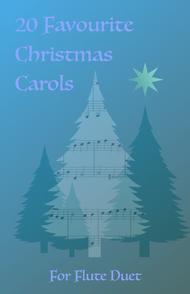 20 Favourite Christmas Carols for Flute Duet