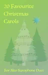 20 Favourite Christmas Carols for Alto Saxophone Duet