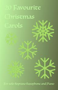 20 Favourite Christmas Carols for solo Soprano Saxophone and Piano