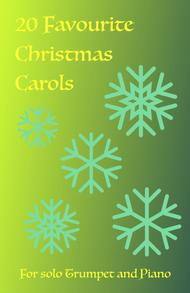 20 Favourite Christmas Carols for solo Trumpet and Piano
