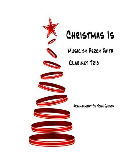 Christmas Is - Percy Faith - for Clarinet Trio