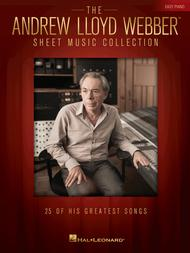 The Andrew Lloyd Webber Sheet Music Collection for Easy Piano