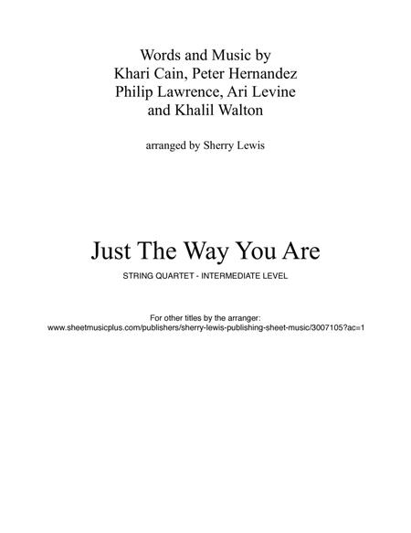 Just The Way You Are  String Quartet, String Trio, String Duo, Solo Violin, String Quartet + string bass chord chart, arranged by Sherry Lewis